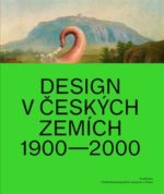 Design v českých zemích 1900-2000