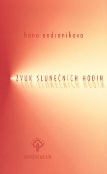 Kniha Zvuk slunečních hodin (Hana Andronikova)